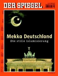 """Der Spiegel: """"Mekka Deutschland"""""""